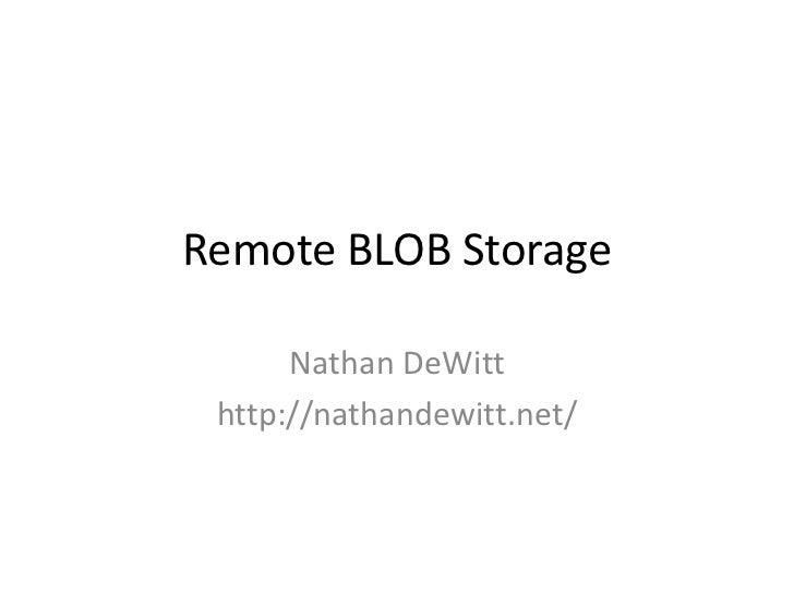 Remote Blob Storage in SharePoint 2010