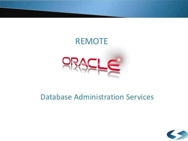 REMOTE Database Administration Services