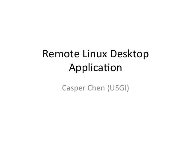 Remote Linux Desktop Application