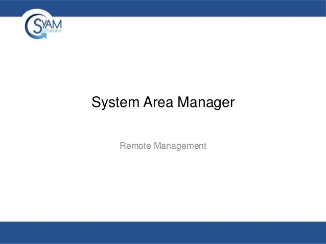System Area Manager Remote Management
