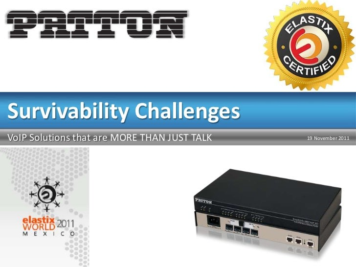 Survivability ChallengesVoIP Solutions that are MORE THAN JUST TALK   19 November 2011