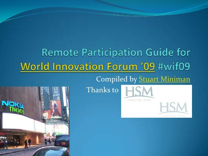 Remote Participation Guide For World Innovation Forum '09