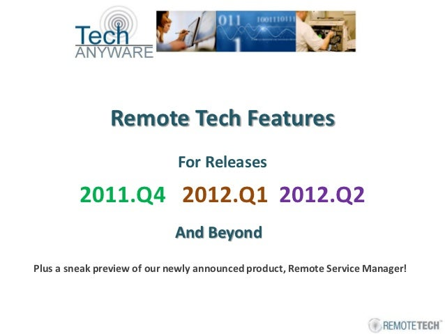 Remote tech enhancements 2012 eug 20121103