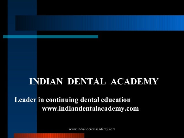 Removable orthodontic appliances. /certified fixed orthodontic courses by Indian dental academy