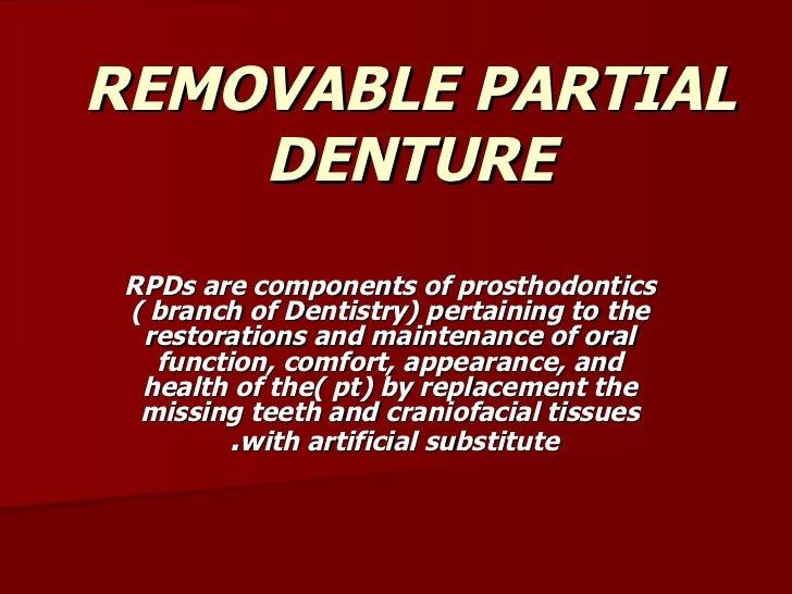 principles of a removable partial denture Mandibular kennedy class i implant-tooth-borne removable partial denture: a systematic review j oral rehabil 201037(3):225-234 stilwell c revisiting the principles of partial denture design.