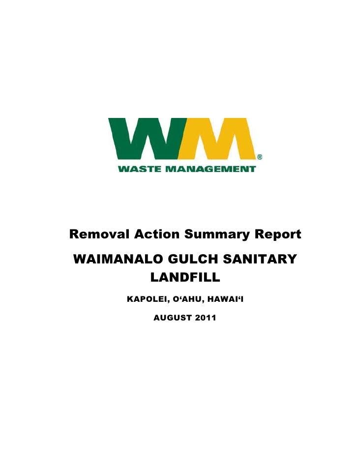 Removal Action Summary Report     WAIMANALO GULCH SANITARY             LANDFILL            KAPOLEI, O'AHU, HAWAI'I  ...