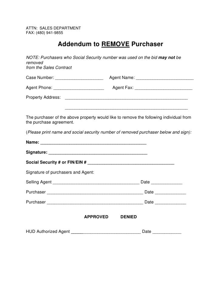 ATTN: SALES DEPARTMENT FAX: (480) 941-9855                   Addendum to REMOVE Purchaser NOTE: Purchasers who Social Secu...