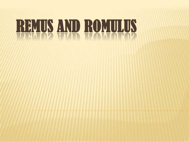 Remus and romulus- Rome