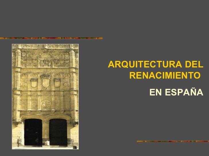 Arquitectura del renacimiento en espa a for Arquitectura 20 madrid