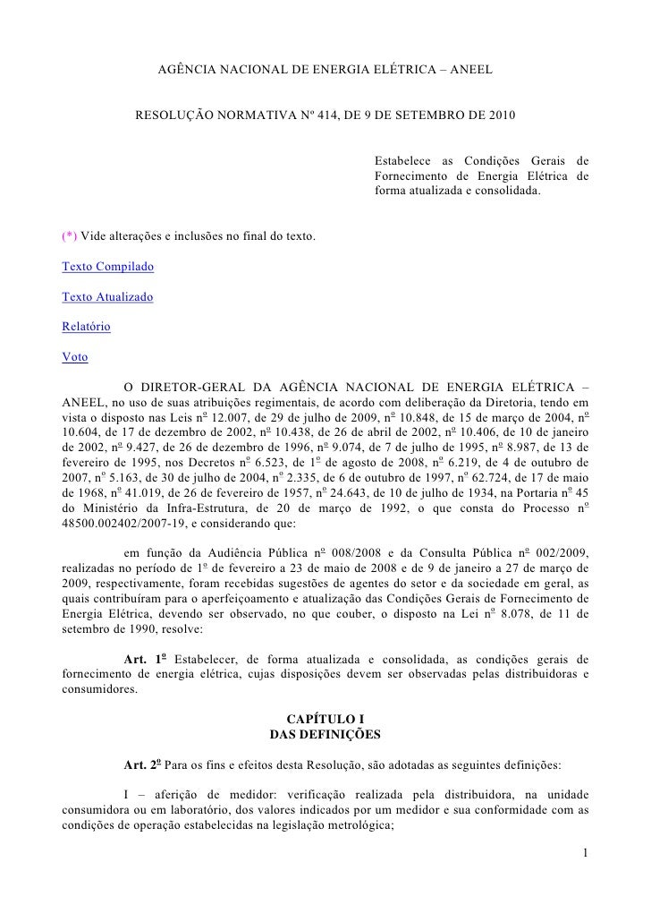 AGÊNCIA NACIONAL DE ENERGIA ELÉTRICA – ANEEL              RESOLUÇÃO NORMATIVA Nº 414, DE 9 DE SETEMBRO DE 2010            ...