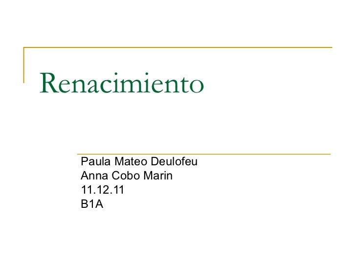 Renacimiento Paula Mateo Deulofeu Anna Cobo Marin 11.12.11 B1A