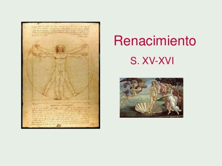 Renacimiento  S. XV-XVI