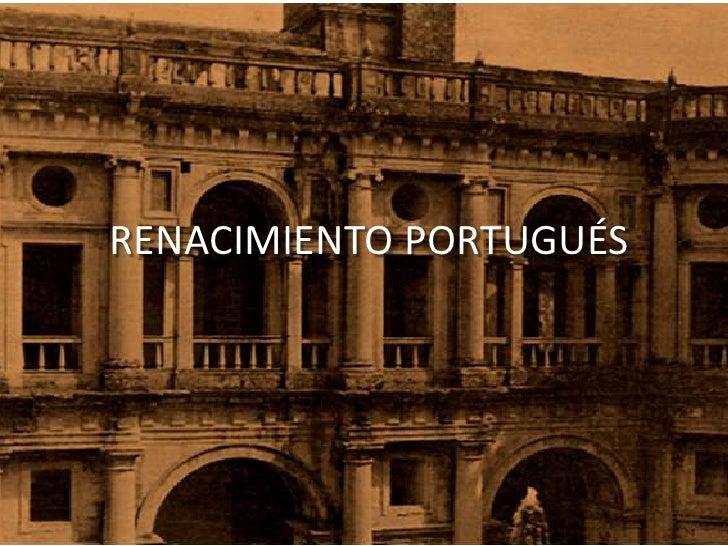 RENACIMIENTO PORTUGUÉS