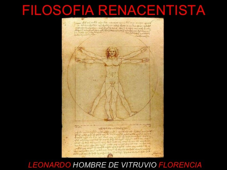 LEONARDO  HOMBRE DE VITRUVIO   FLORENCIA FILOSOFIA RENACENTISTA