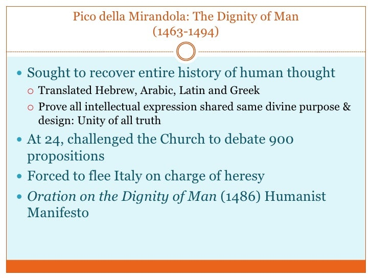 pico della mirandola oration on the dignity of man essay Study guide for oration on the dignity of man oration on the dignity of man study guide contains a biography of giovanni pico della mirandola, literature essays, quiz questions, major themes, characters, and a full summary and analysis.