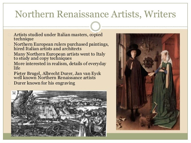 italian and northern european renaissance essay The northern renaissance holbein blended techniques from the italian renaissance with his own artistic style related essay renaissance humanism.