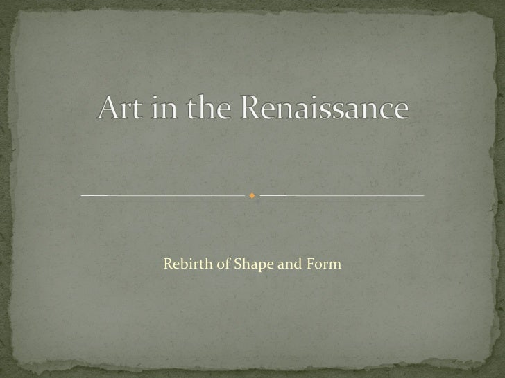 Rebirth of Shape and Form