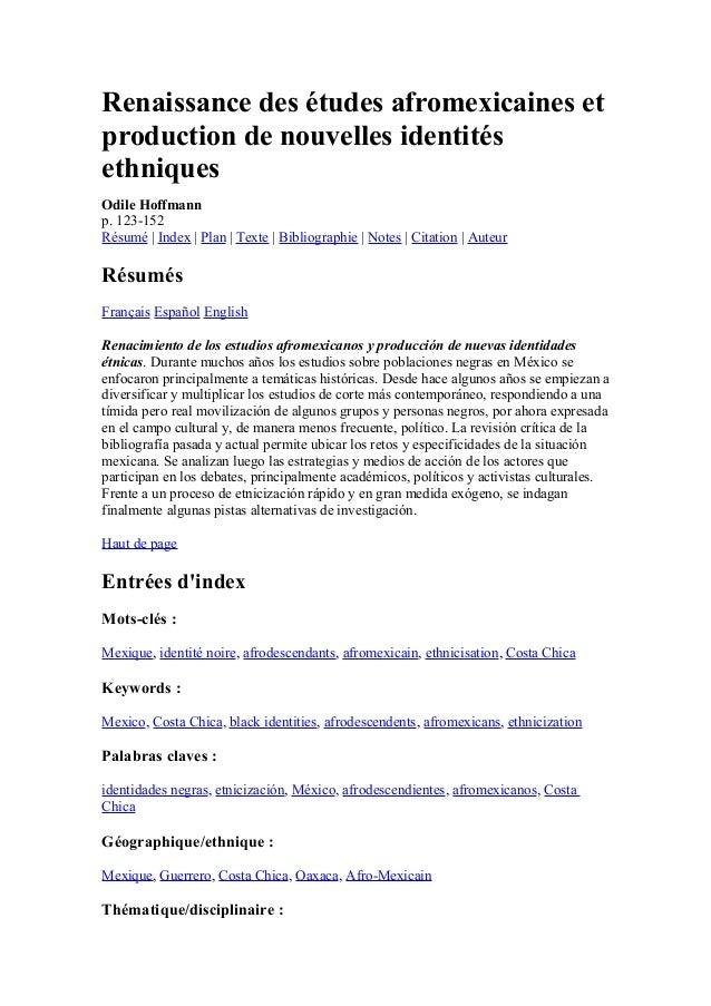 Renaissance des études afromexicaines et  production de nouvelles identités  ethniques  Odile Hoffmann  p. 123-152  Résumé...
