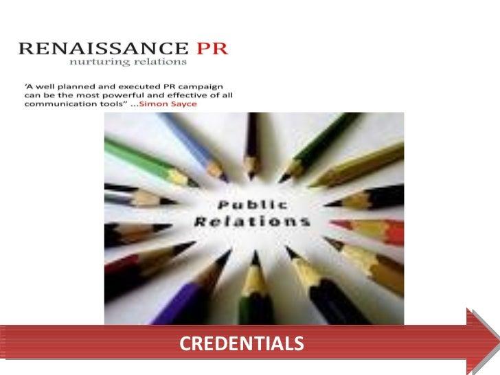 Renaissance Pr Credentials