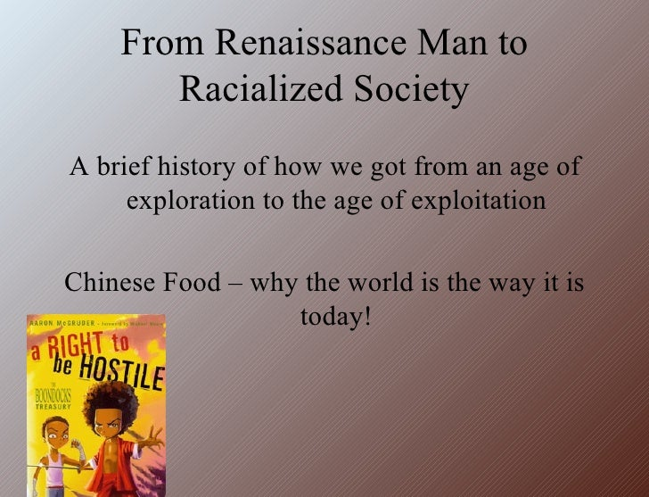 Renaissance To Racialized