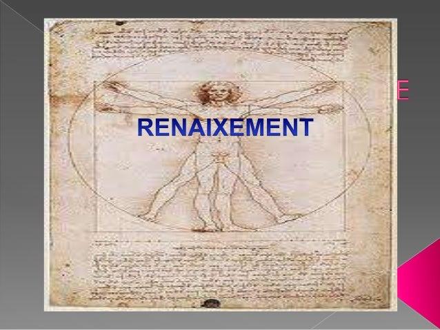 El període del Renaixement va començar al voltantde 1400, amb el final de l'època medieval, iacabarà al voltant de 1600, a...