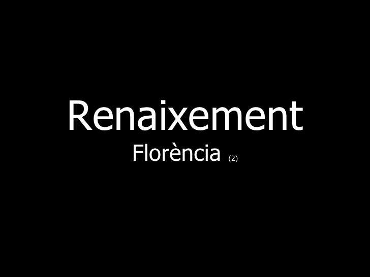 Renaixement    Florència   (2)