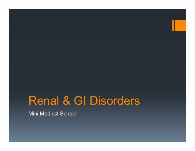 Renal & GI DisordersMini Medical School