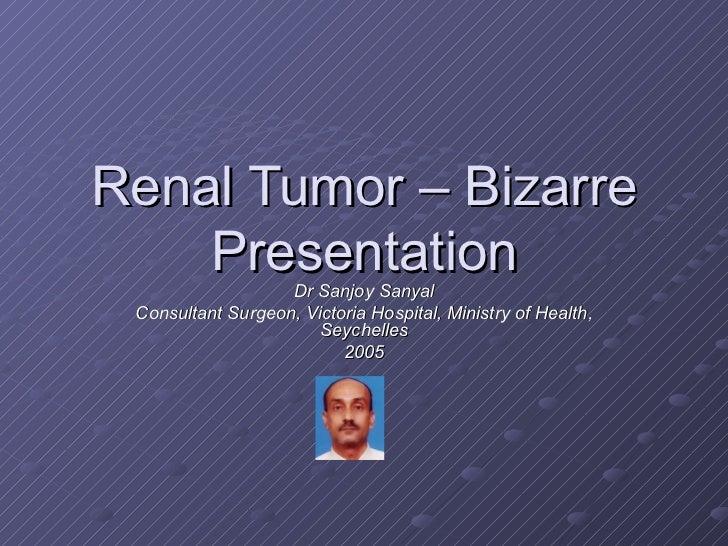 Renal Tumour Angiomyolipoma - Bizarre Presentation