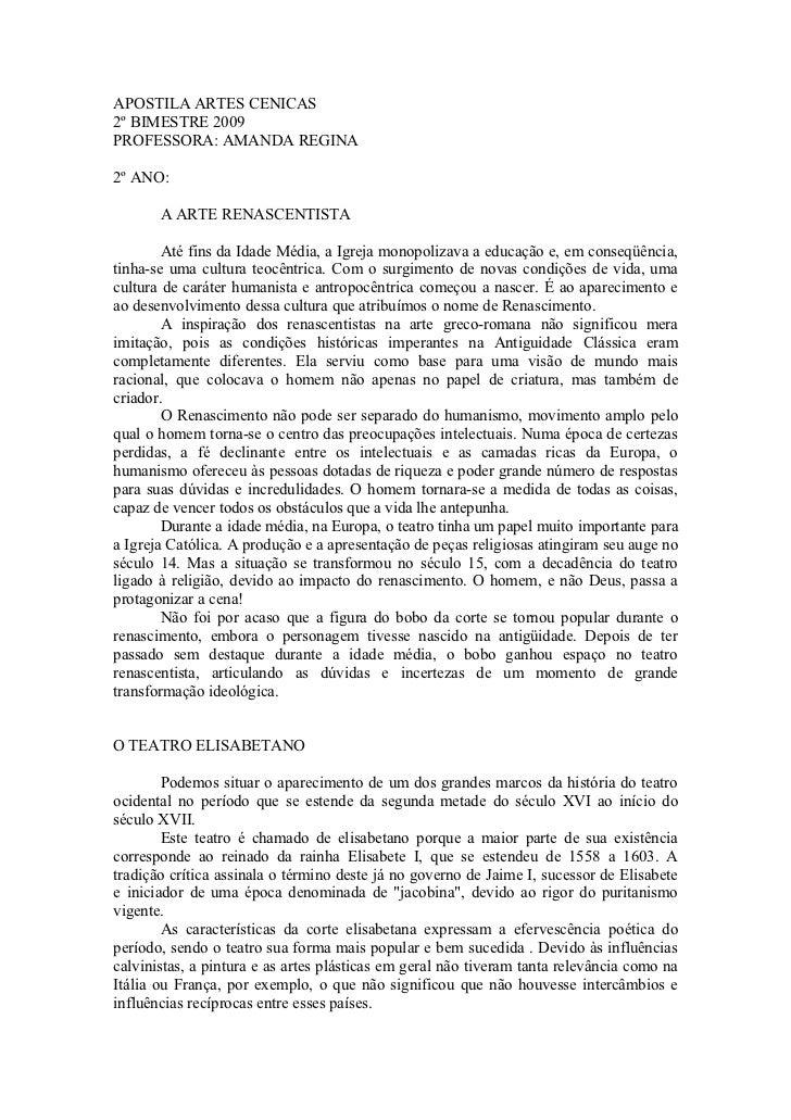 APOSTILA ARTES CENICAS2º BIMESTRE 2009PROFESSORA: AMANDA REGINA2º ANO:       A ARTE RENASCENTISTA        Até fins da Idade...