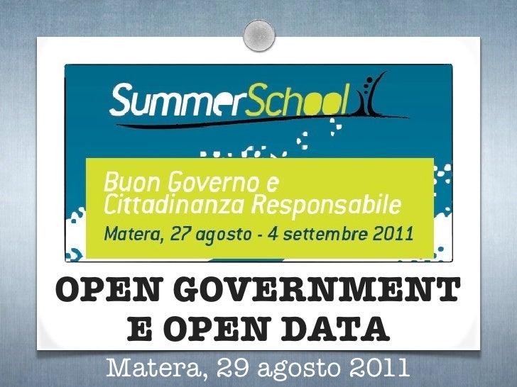 OPEN GOVERNMENT   E OPEN DATA Matera, 29 agosto 2011