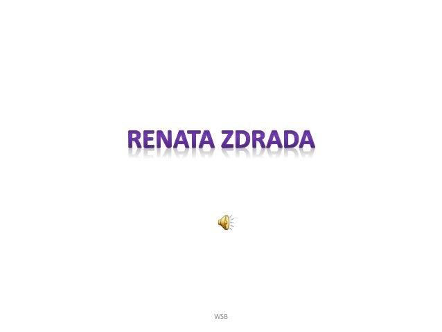 Renata Zdrada PREZENTACJA