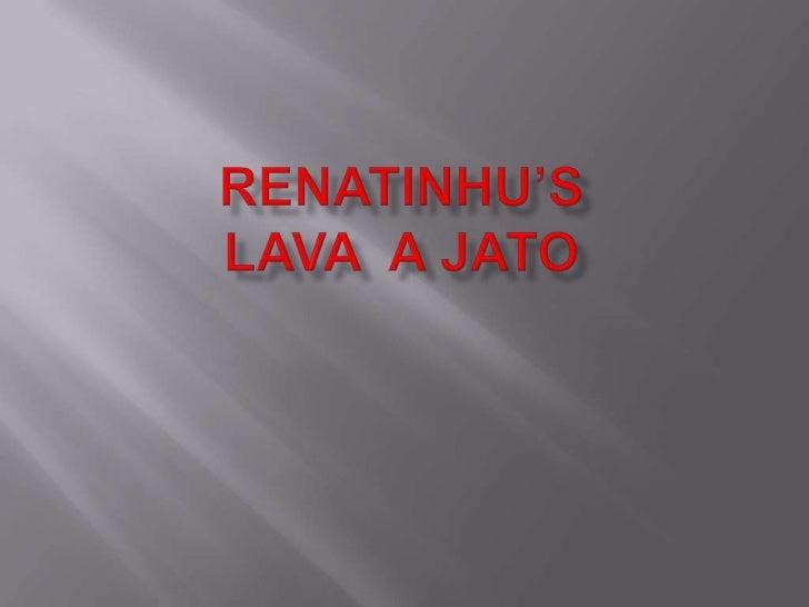 Renatinhu'slava  a jato<br />Fotos<br />