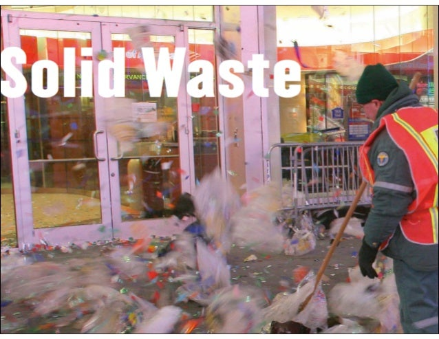 Wasted Opportunities    CURRENTLY DESIGNATED FOR RECYCLING    THROUGH DSNY COLLECTION•   paper: newsprint, cardboard, and ...
