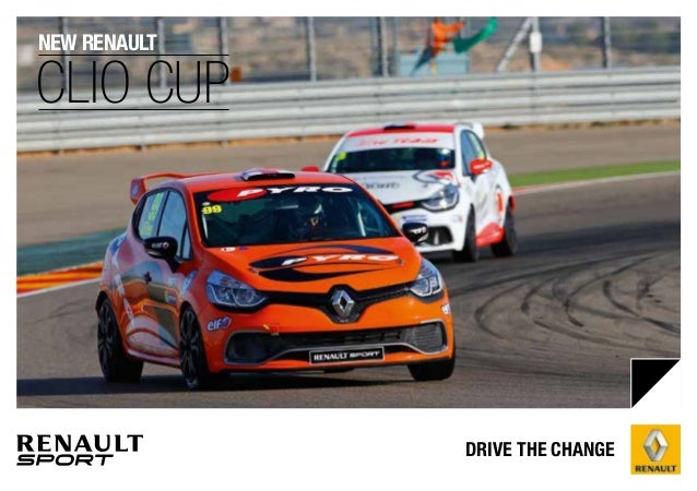 new renault  CLIO CUP  DRIVE THE CHANGE