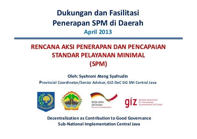 Rencana Aksi penerapan dan pencapaian Standar Pelayanan Minimal SPM