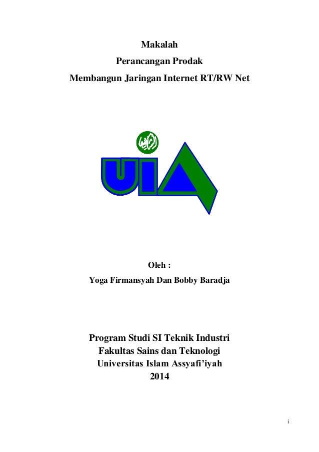 i Makalah Perancangan Prodak Membangun Jaringan Internet RT/RW Net Oleh : Yoga Firmansyah Dan Bobby Baradja Program Studi ...