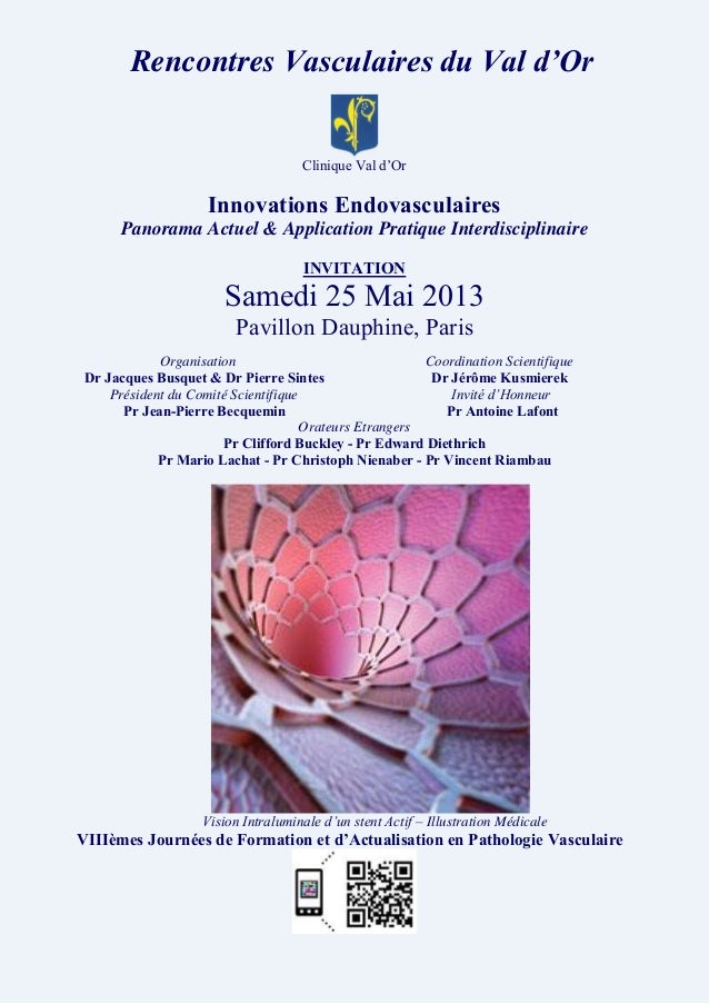 Rencontres Vasculaires du Val d'OrClinique Val d'OrInnovations EndovasculairesPanorama Actuel & Application Pratique Inter...