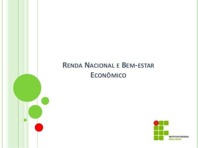 Renda nacional e Bem-estar Econômico