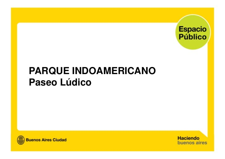 Parque Indoamericano - Paseo Lúdico