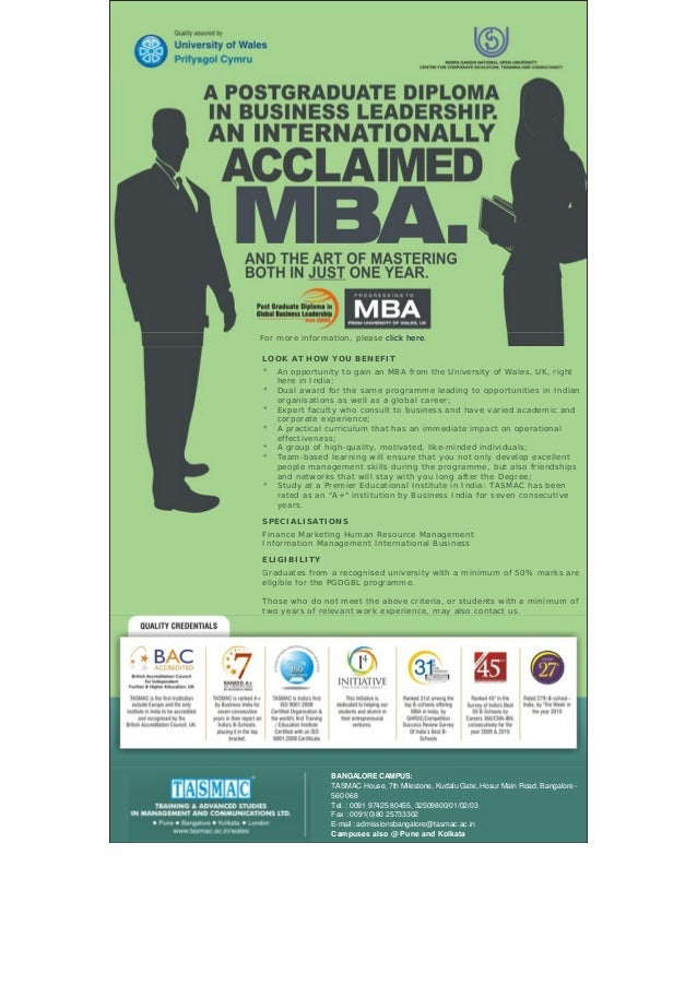 For more information, please click here. LOOK AT HOW YOU BENEFIT An opportunity to gain an MBA from the University of Wale...