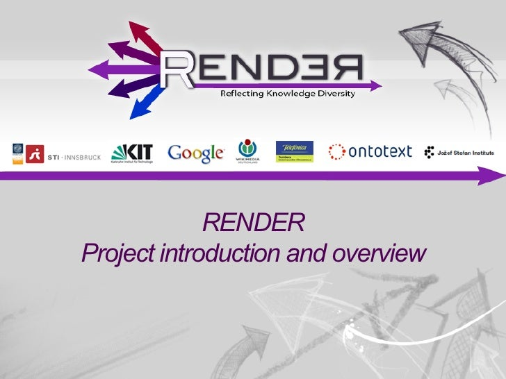 RENDERProject introduction and overview