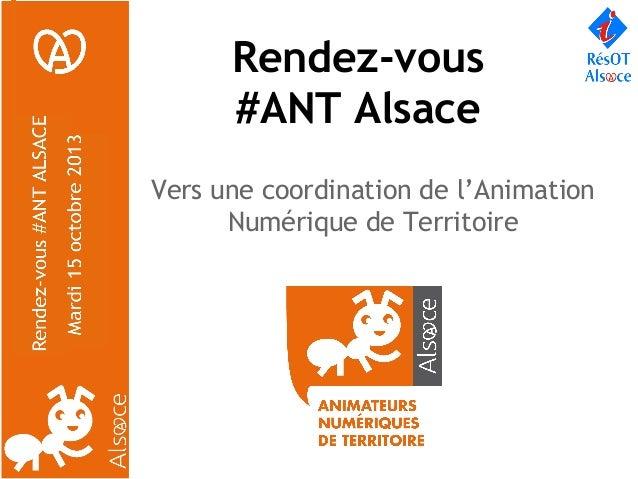 Rendez-vous #ANT Alsace Vers une coordination de l'Animation Numérique de Territoire