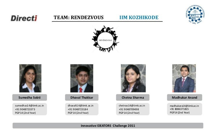Directi Case Study Contest - Team Rendezvous from IIM Kozhikode