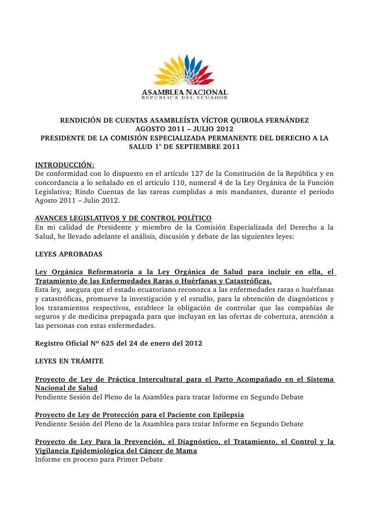 RENDICIÓNDECUENTASASAMBLEÍSTAVÍCTORQUIROLAFERNÁNDEZ                       AGOSTO2011–JULIO2012 PRESIDENTEDELA...