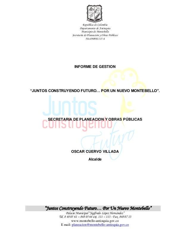 República de Colombia                             Departamento de Antioquia                              Municipio de Mont...