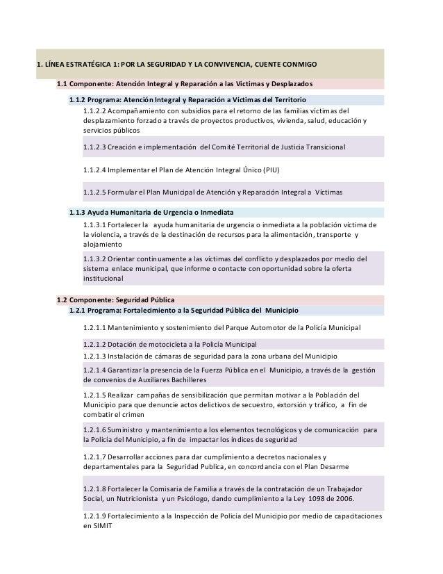 1. LÍNEA ESTRATÉGICA 1: POR LA SEGURIDAD Y LA CONVIVENCIA, CUENTE CONMIGO     1.1 Componente: Atención Integral y Reparaci...