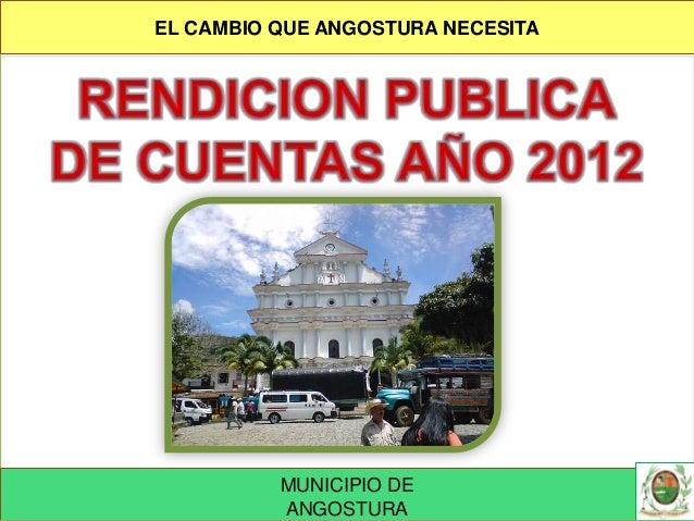 Rendición de Cuentas Municipales Año 2012