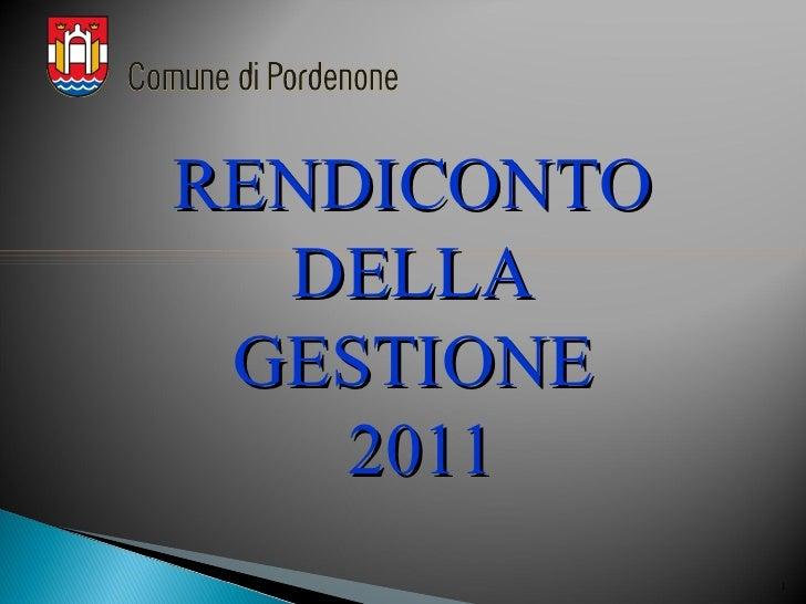 RENDICONTO  DELLA GESTIONE    2011             1