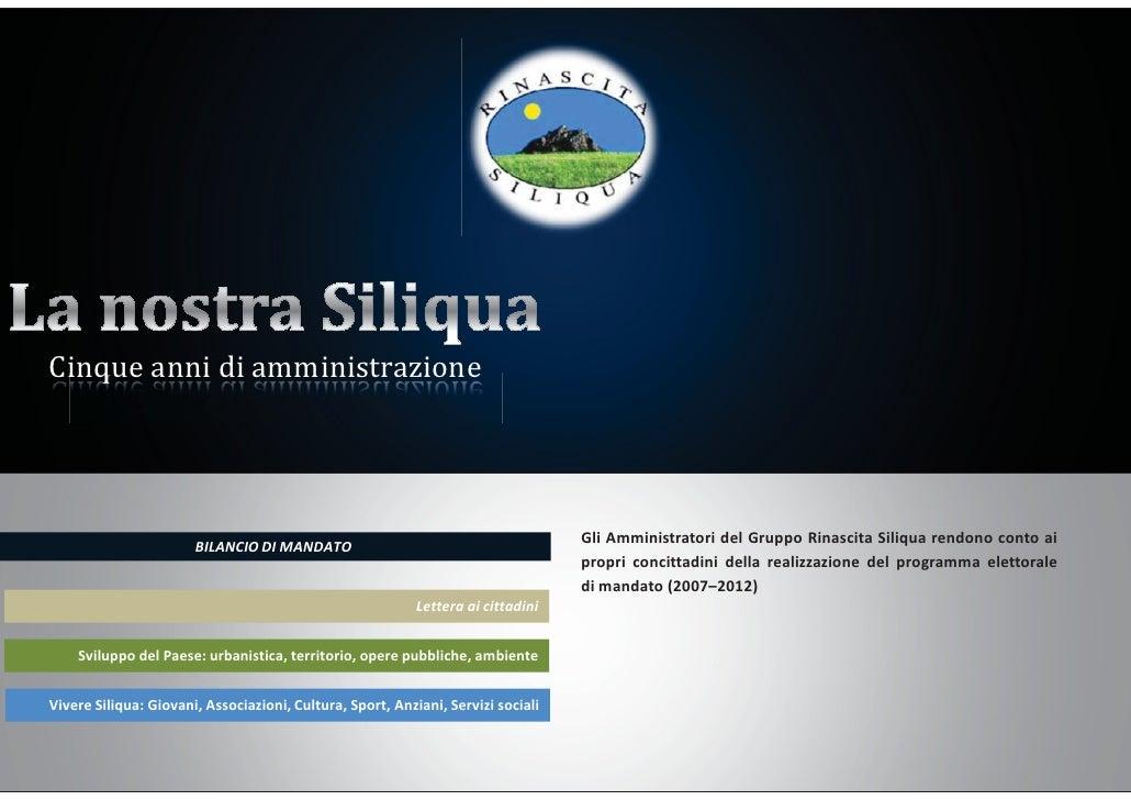Cinque anni di amministrazione                       BILANCIO DI MANDATO                                                  ...