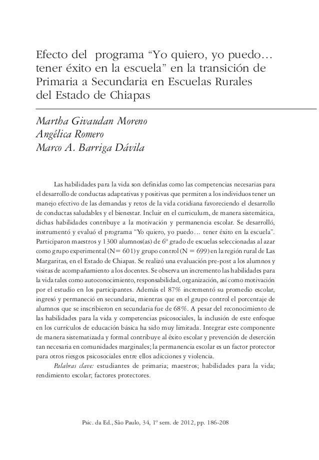 """Psic. da Ed., São Paulo, 34, 1º sem. de 2012, pp. 186-208 Efecto del programa """"Yo quiero, yo puedo… tener éxito en la escu..."""